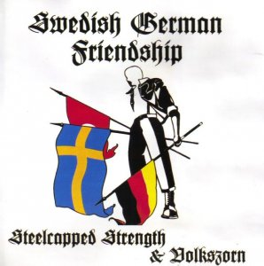 Steelcapped Strength & Volkszorn - Swedish-German-Friendship (1996)