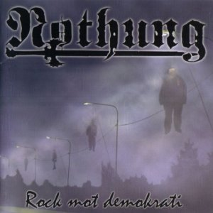 Nothung - Rock Mot Demokrati (2005)
