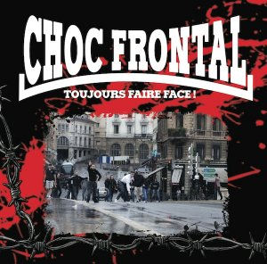 Choc Frontal - Toujours Faire Face! (2015)