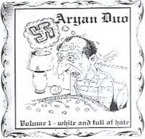 Aryan Duo - White And Full Of Hate (2003)