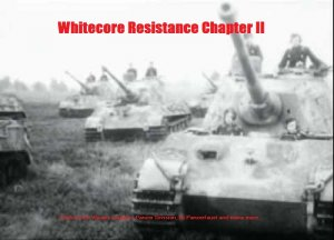 Whitecore Resistance Chapter II (2011)