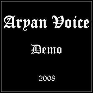 Aryan Voice - Demo (2008)