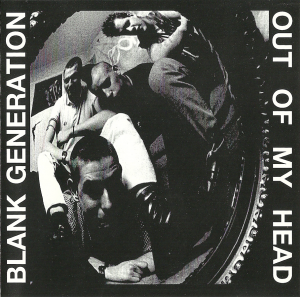 Blank Generation - Out of my head (1994)