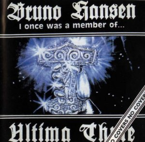 Bruno Hansen - I Once Was a Member of Ultima Thule (1994)