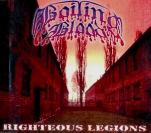 Boiling Blood - Righteous Legions (2001)
