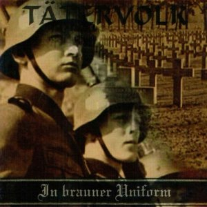 Tatervolk - In brauner Uniform (2008)