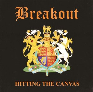 Breakout - Hitting The Canvas (2011)