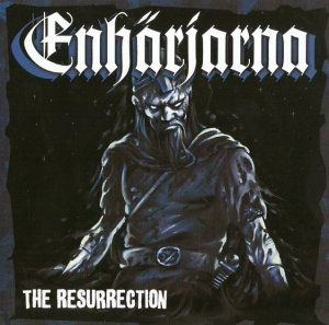 Enharjarna - The Resurrection (2009)