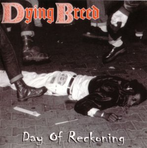 Dying Breed - Day of Reckoning (1998)