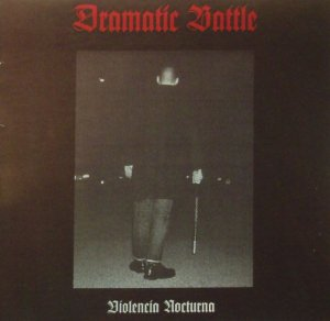 Dramatic Battle - Violencia Nocturna (2003)