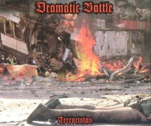 Dramatic Battle - Terroristas (2005)