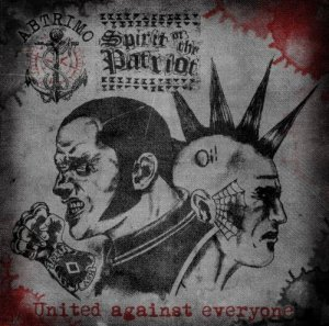 Abtrimo & Spirit of the Patriot - United against everyone (2015)