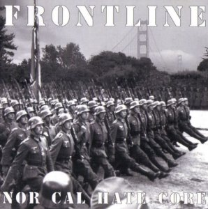 Frontline - Nor Cal Hate Core (2004)