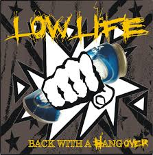 Low Life - Back With a Hangover (2011)