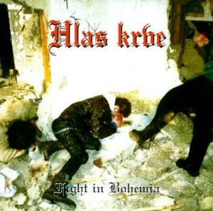 Hlas Krve - Fight In Bohemia (2000)