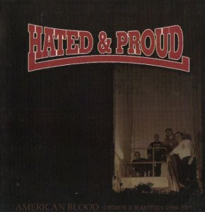 Hated & Proud - American Blood (2008)