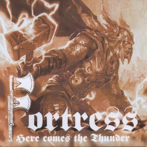 Fortress - Here Comes The Thunder (2015)