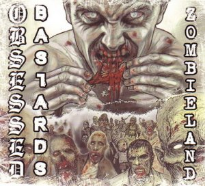Obsessed Bastards - Zombieland (2015)