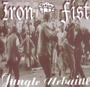 Iron Fist - Jungle Urbaine (1998)