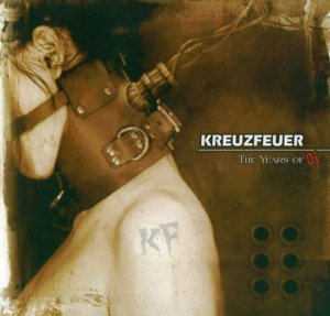 Kreuzfeuer - The years of Oi (2006)