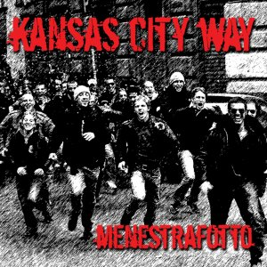 Kansas City Way - Menestrafotto (2009)