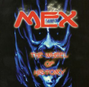 Mex - The wheel of history (2002)