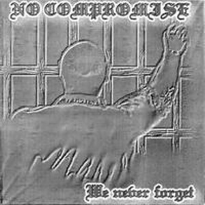 No Compromise - We never forget (2002)