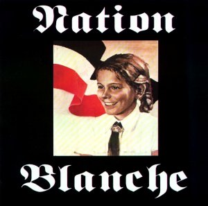 Nation Blanche - Nation Blanche (2003)