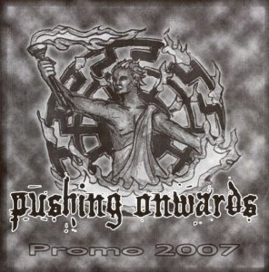 Pushing Onwards - Promo (2007)