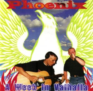 Phoenix - A Week in Valhalla (1997)