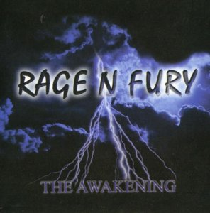Rage N Fury - The awakening (2000)