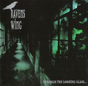 Ravens Wing - Through the looking glass (1997)