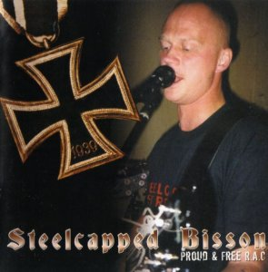 Steelcapped Bisson - Proud & free R.A.C (2004)