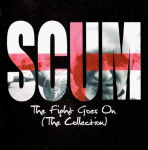 Scum - The fight goes on [The Collection] (2011)