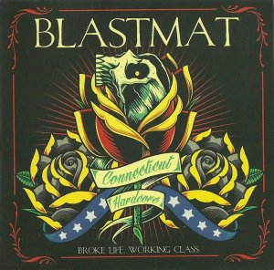 Blastmat - Broke Life Working Class (2015)