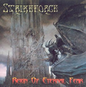 Strikeforce - Reign of Eternal Fear (2000)