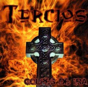Tercios - Golpes De Ira