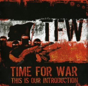 Time For War - This Is Our Introduction (2006)