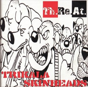 Th.Re.At. - Trikala Skinheads (2007)