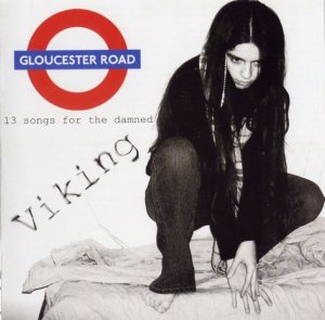Viking - Gloucester Road (2005)
