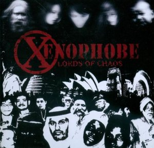 Xenophobe - Lords of chaos (2009)