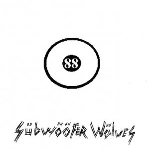 88 Ball - Subwoofer Wolves (2007)