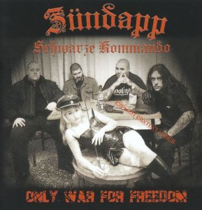 Zundapp - Only war for freedom (2009)