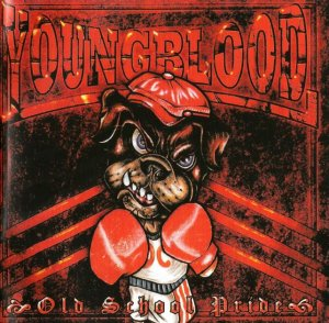 Youngblood - Old School Pride (2010)