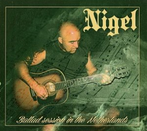 Nigel - Ballad Session In The Netherlands (2015)