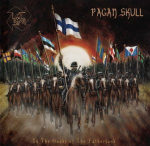 Pagan Skull - In The Hands Of The Fatherland (2012)