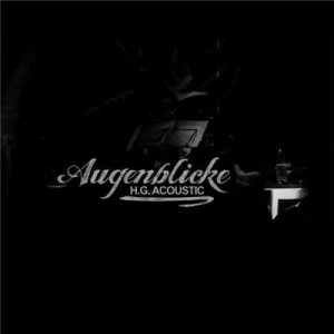 Hassgesang - Augenblicke - H.G. Acoustic (2010) HDRip