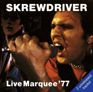 Skrewdriver - Live Marquee '77