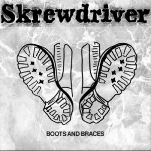 Skrewdriver - Boots and Braces (1987)