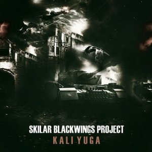 Skilar Blackwings Project - Kali Yuga (2015)